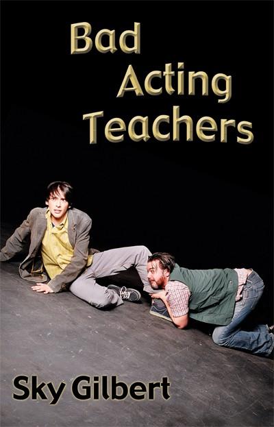 Bad Acting Teachers (print)