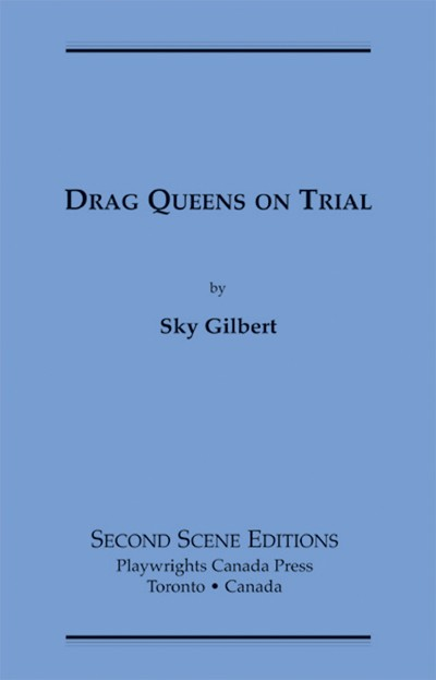 Drag Queens on Trial (print)