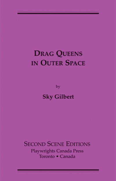 Drag Queens in Outer Space (print)