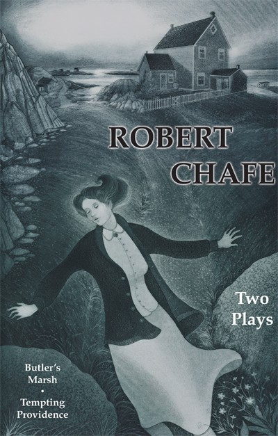 Robert Chafe: Two Plays (print)
