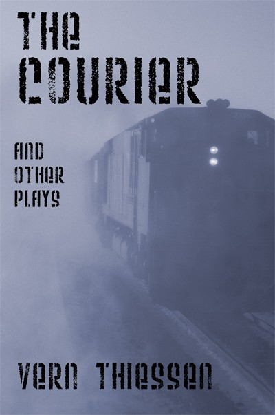 The Courier and Other Plays (print)