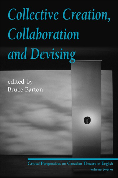 Collective Creation, Collaboration and Devising (print)
