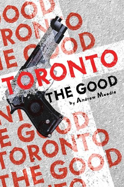 Toronto the Good (print)
