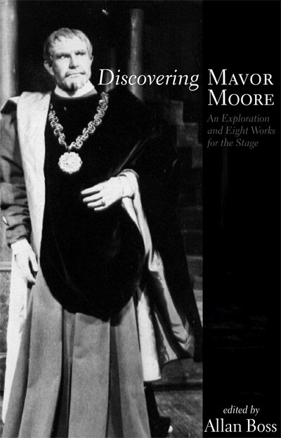 Discovering Mavor Moore (print)