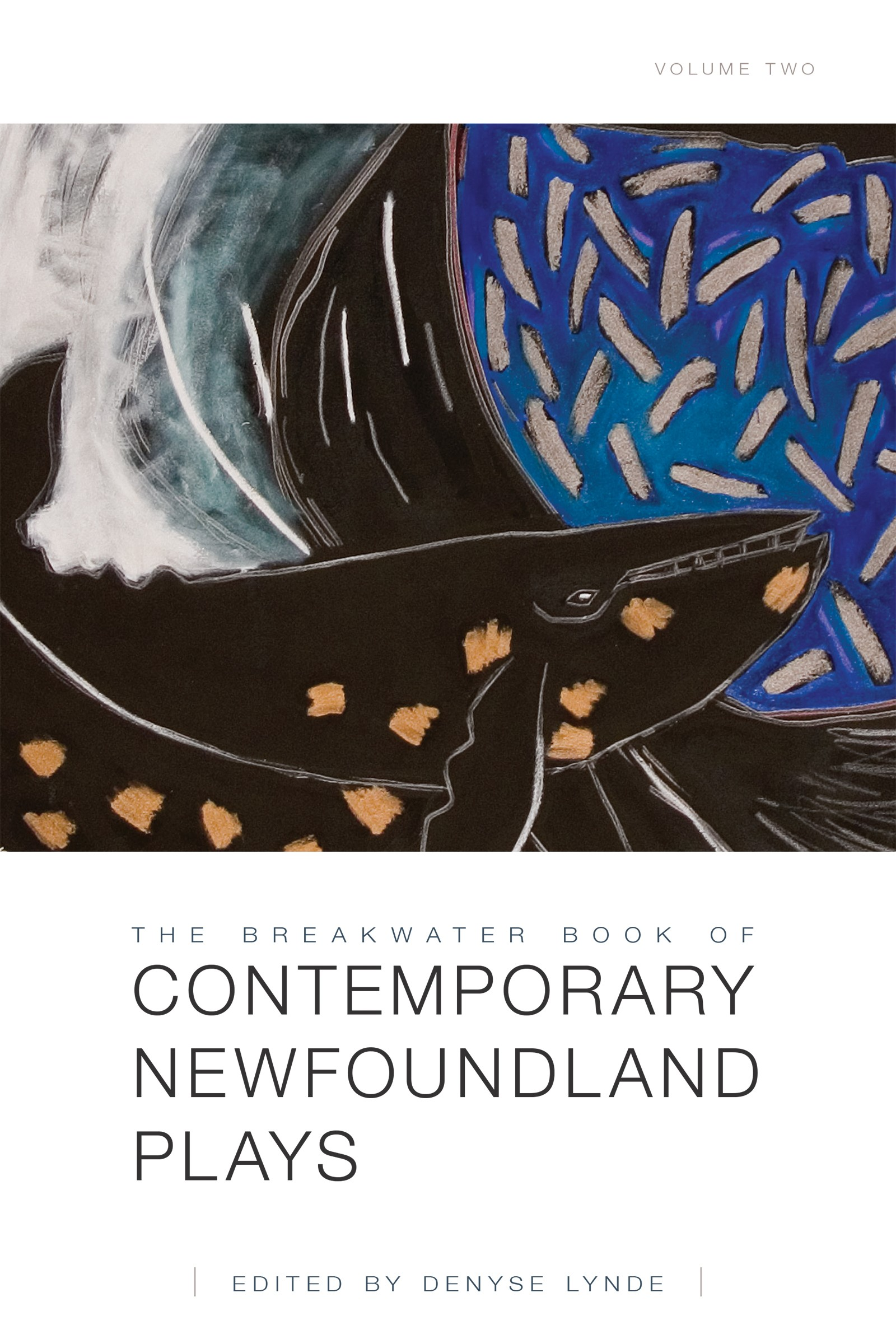 The Breakwater Book of Contemporary Newfoundland Plays Volume Two (print)
