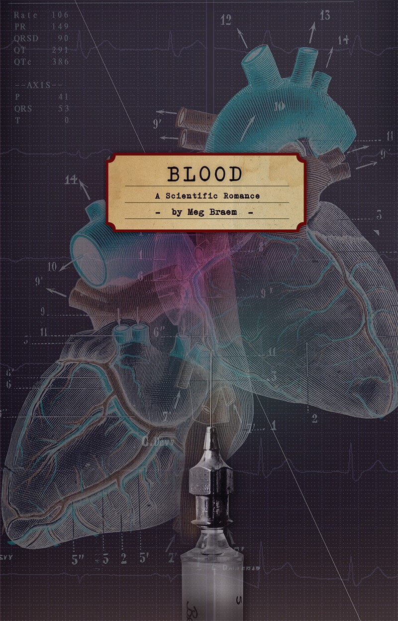 Blood: A Scientific Romance (print)