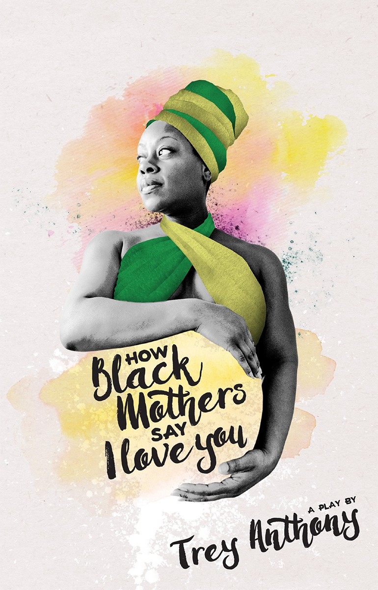 How Black Mothers Say I Love You (print)