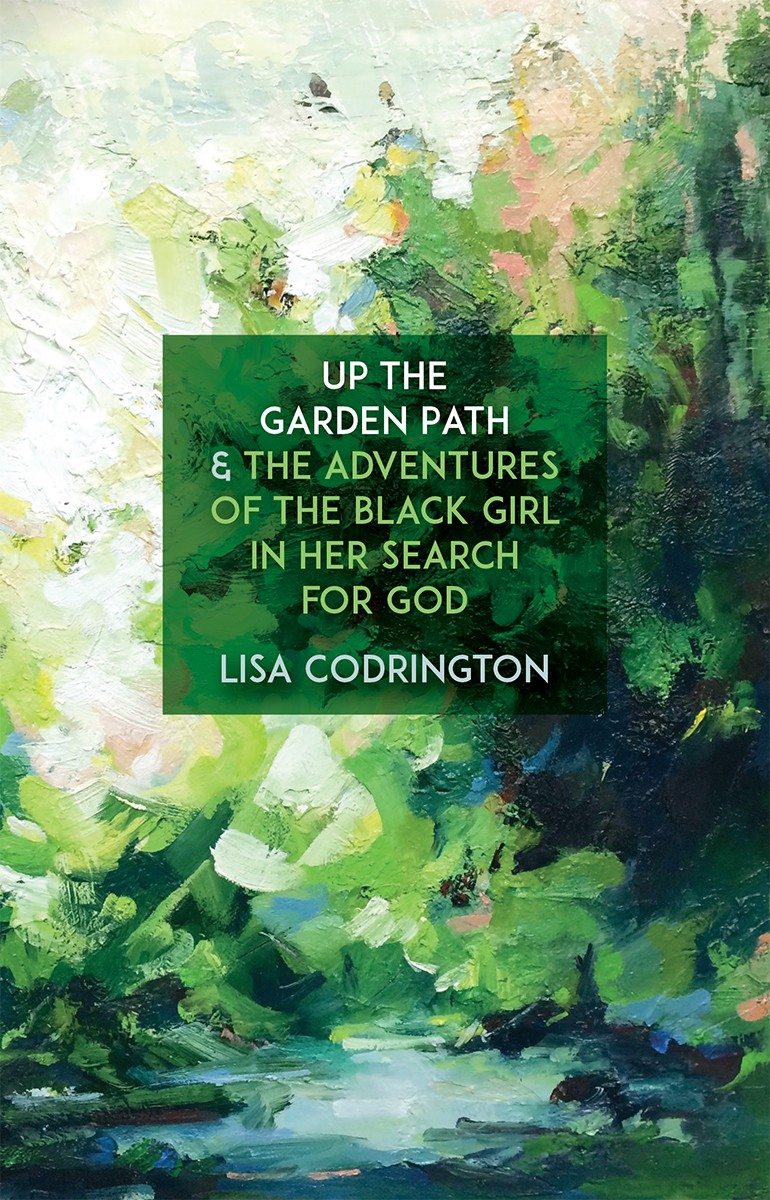 Up the Garden Path & The Adventures of the Black Girl In Her Search for God (print)