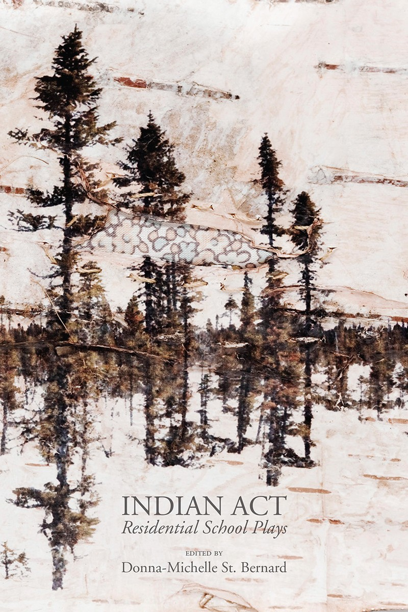 Indian Act: Residential School Plays (print)