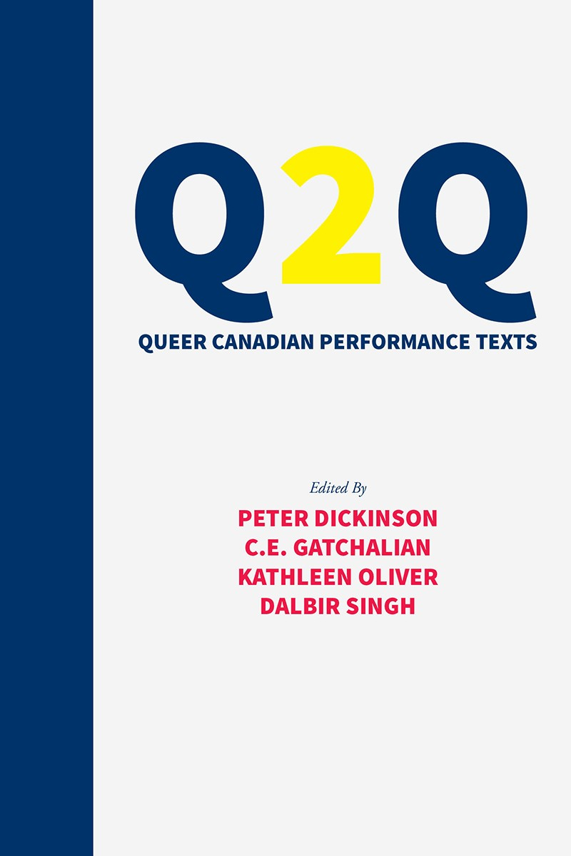 Q2Q: Queer Canadian Performance Texts (print)