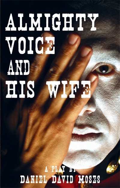 Almighty Voice and His Wife (ebook)