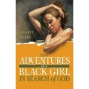 The Adventures of A Black Girl in Search of God (print)