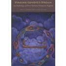 Staging Coyote's Dream Volume 1