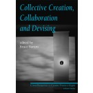 Collective Creation, Collaboration and Devising