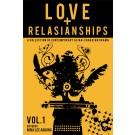 Love and Relasianships Volume 1 (print)