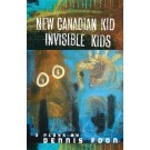 New Canadian Kid/Invisible Kids