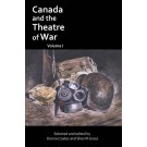 Canada and the Theatre of War Volume One (print)