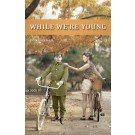While We're Young (print)