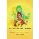 Asian Canadian Theatre (print)