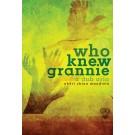 who knew grannie: a dub aria (print)