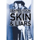 Skin &amp; Liars: Second Edition