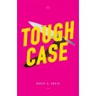 Tough Case (print)