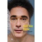 Kill Me Now (ebook)