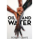 Oil and Water, Second Edition (print)