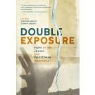 Double Exposure: Plays of the Jewish and Palestinian Diasporas (print)