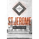 The Making of St. Jerome (ebook)
