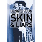 Skin & Liars: Second Edition (ebook)