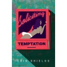 Soliciting Temptation (print)