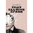 That Elusive Spark (ebook)