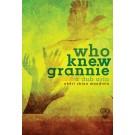 who knew grannie: a dub aria (ebook)