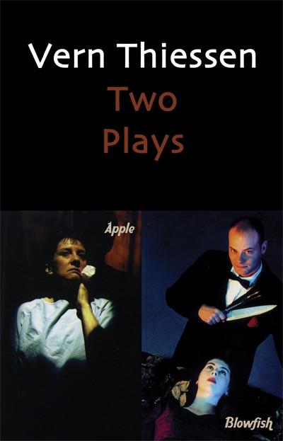 Vern Thiessen: Two Plays (print)