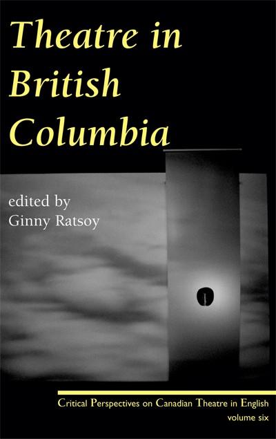 Theatre in British Columbia (print)