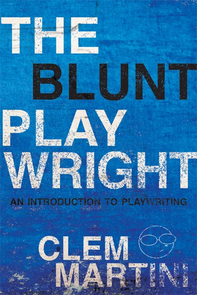 The Blunt Playwright (print)
