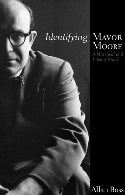 Identifying Mavor Moore (ebook)