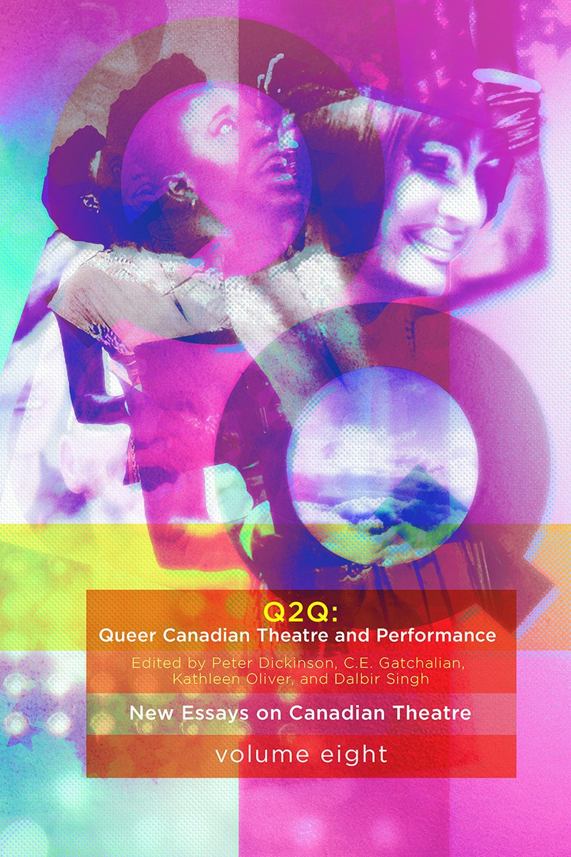 Q2Q: Queer Canadian Theatre and Performance (print)