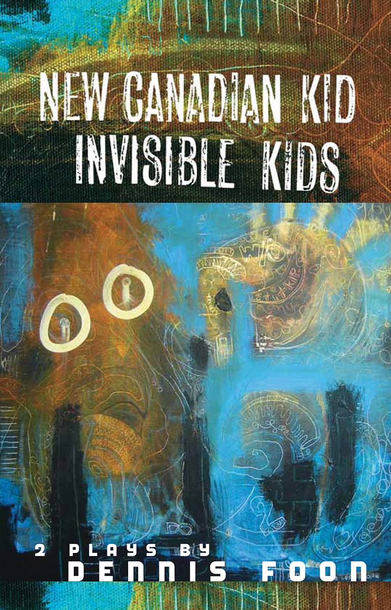 New Canadian Kid / Invisible Kids, Second Edition (print)