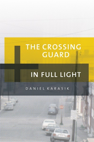 The Crossing Guard & In Full Light (ebook)