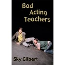 Bad Acting Teachers (print)