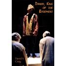 Danny, King of the Basement (print)
