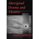 Aboriginal Drama and Theatre (print)