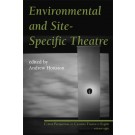 Environmental and Site-Specific Theatre (print)