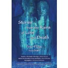 Stories from the Rains of Love and Death (print)