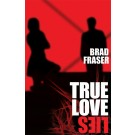 True Love Lies (print)
