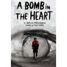 A Bomb in the Heart (print)