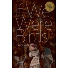 If We Were Birds (print)
