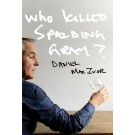 Who Killed Spalding Gray? (ebook)
